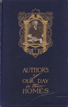 Image for AUTHORS OF OUR DAY IN THEIR HOMES Personal Descriptions & Interviews