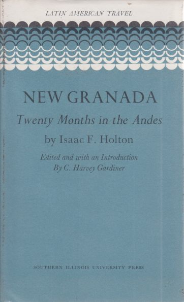 Image for NEW GRANADA Twenty Months in the Andes