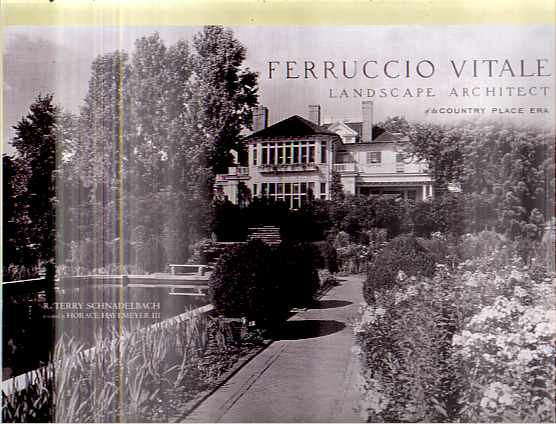 Image for FERRUCCIO VITALE Landscape Architect of the Country Place Era