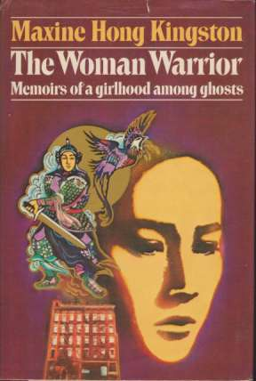 Image for THE WOMAN WARRIOR Memoirs of a Girlhood Among Ghosts