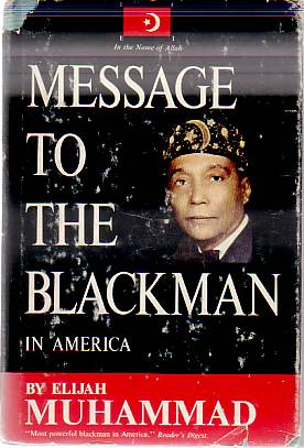 Image for MESSAGE TO THE BLACKMAN IN AMERICA