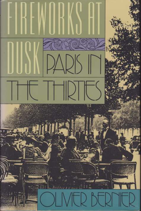 Image for FIREWORKS AT DUSK Paris in the Thirties