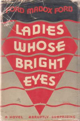 Image for LADIES WHOSE BRIGHT EYES A Novel Abruptly Surprising