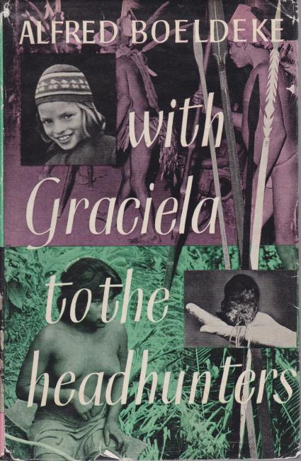 Image for WITH GRACIELA TO THE HEADHUNTERS