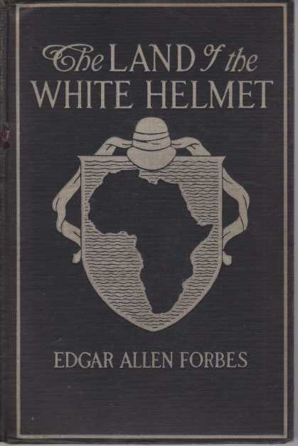 Image for THE LAND OF THE WHITE HELMET Lights and Shadows around Africa