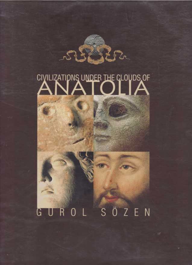 Image for CIVILIZATIONS UNDER THE CLOUDS OF ANATOLIA