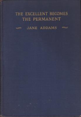 Image for THE EXCELLENT BECOMES THE PERMANENT