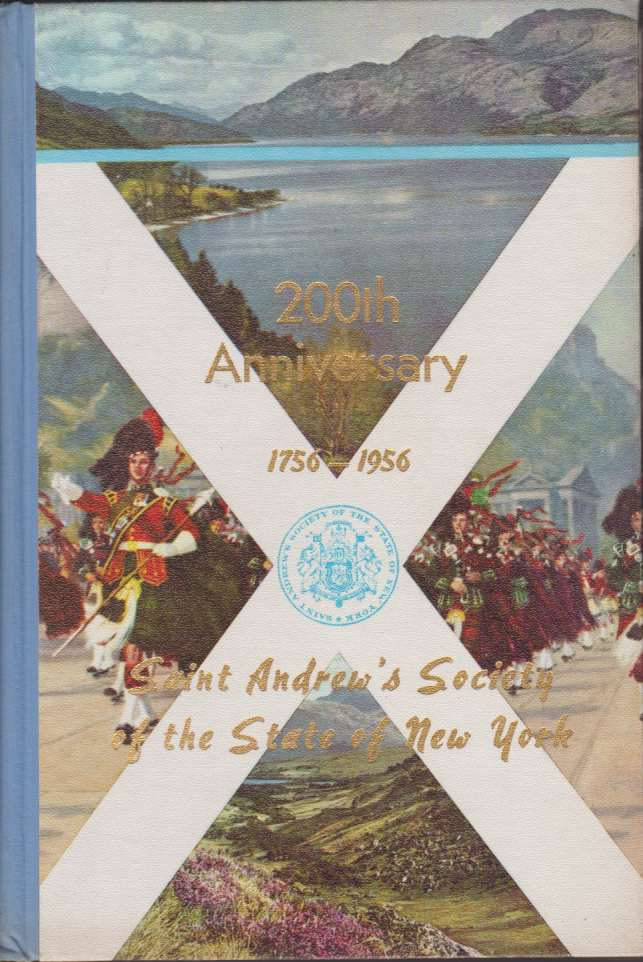 Image for TWO HUNDREDTH ANNIVERSARY OF SAINT ANDREW'S SOCIETY OF THE STATE OF NEW YORK 1756-1956