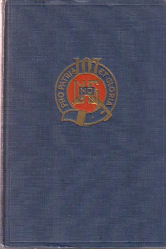 Image for HISTORY OF THE 107TH INFANTRY U.S.A.