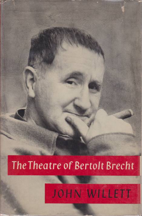 Image for THE THEATRE OF BERTOLT BRECHT A Study from Eight Aspects