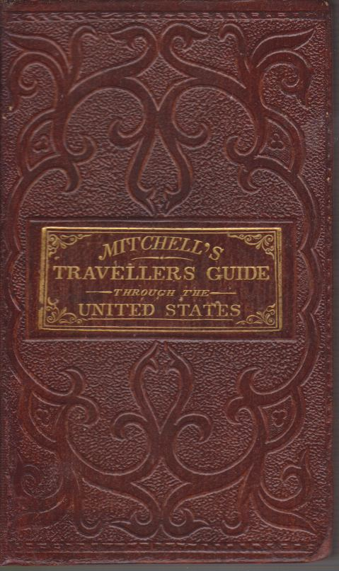 Image for MITCHELL'S TRAVELLERS GUIDE THROUGH THE UNITED STATES