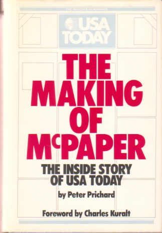 Image for THE MAKING OF MCPAPER The Inside Story of Usa Today