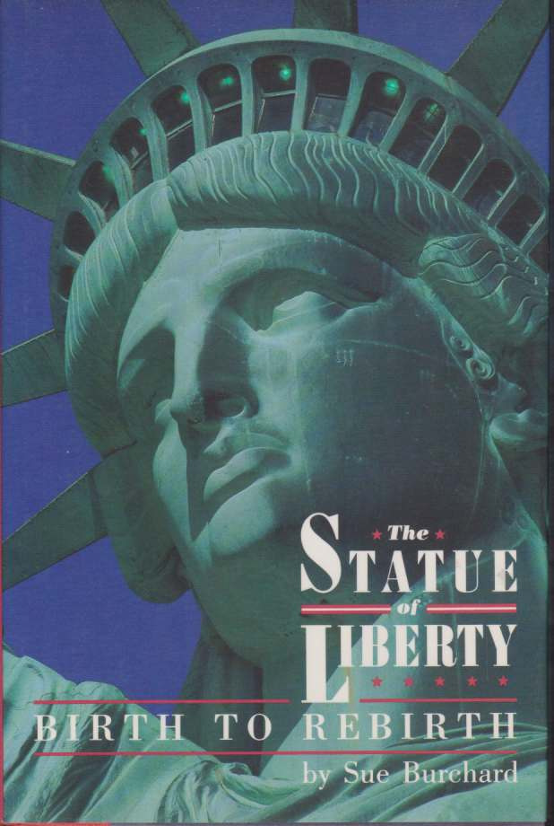 Image for THE STATUE OF LIBERTY Birth to Rebirth