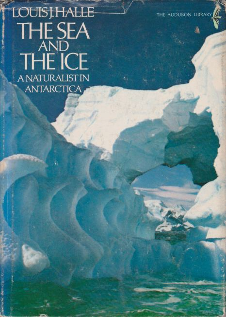 Image for THE SEA AND THE ICE A Naturalist in Antarctica