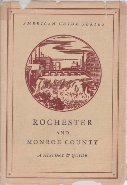 Image for ROCHESTER AND MONROE COUNTY A History and Guide