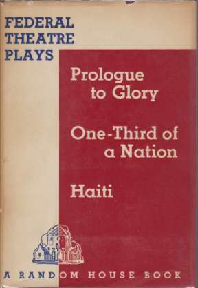 Image for FEDERAL THEATRE PLAYS Prologue to Glory; One-Third of a Nation; Haiti