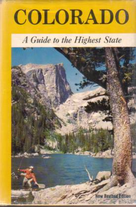 Image for COLORADO A Guide to the Highest State