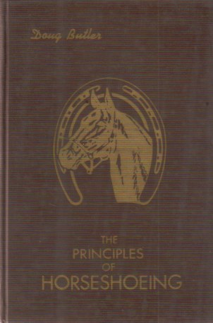Image for THE PRINCIPLES OF HORSESHOEING A Manual for Horseshoers