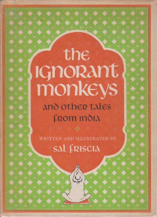 Image for THE IGNORANT MONKEYS And Other Tales from India
