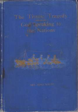 Image for THE TITANIC TRAGEDY---GOD SPEAKING TO THE NATIONS