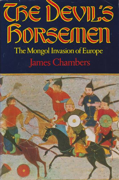 Image for THE DEVIL'S HORSEMEN The Mongol Invasion of Europe