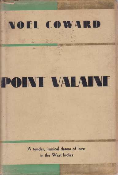 Image for POINT VALAINE A Tender, Ironical Drama of Love in the West Indies