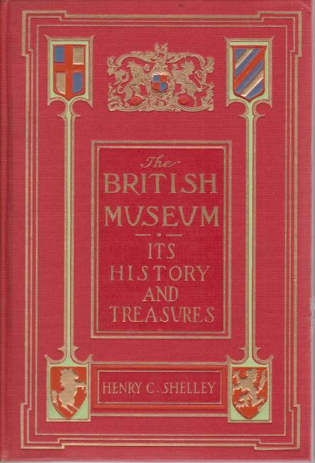 Image for THE BRITISH MUSEUM Its History and Treasures