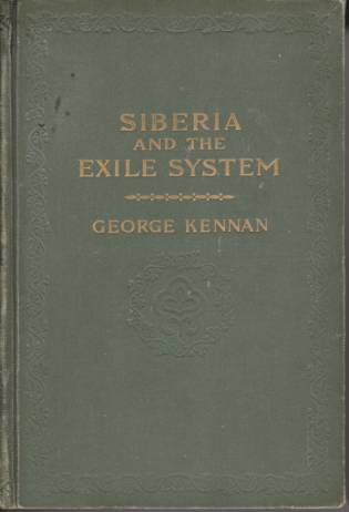 Image for SIBERIA AND THE EXILE SYSTEM [TWO VOLUME SET]