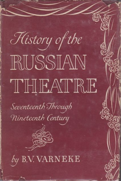 Image for HISTORY OF THE RUSSIAN THEATRE Seventeenth through Nineteenth Century