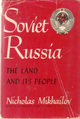 Image for SOVIET RUSSIA The Land and its People