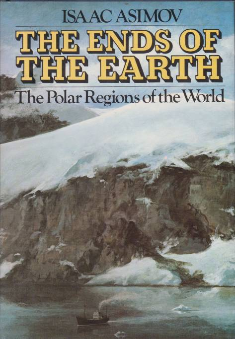 Image for THE ENDS OF THE EARTH The Polar Regions of the World