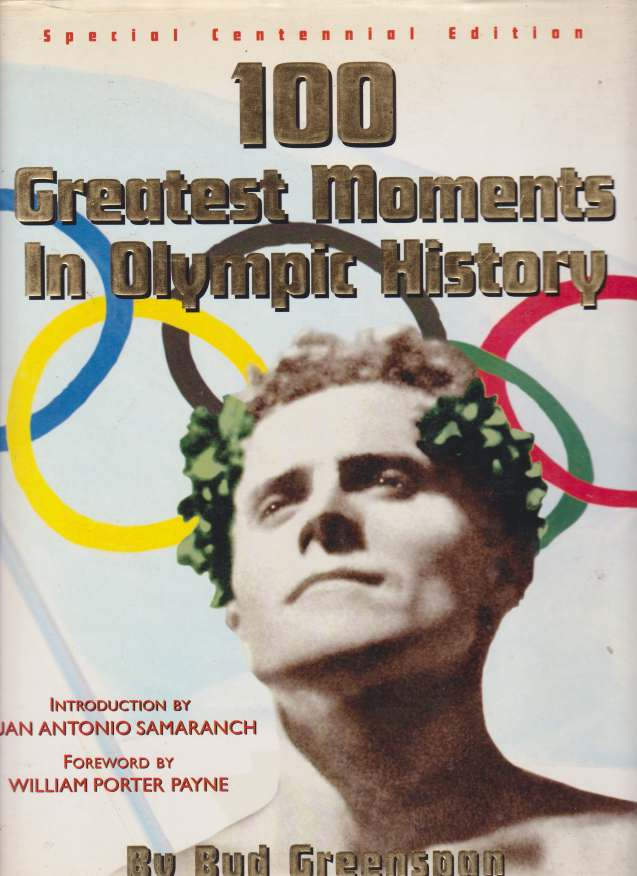 Image for 100 GREATEST MOMENTS IN OLYMPIC HISTORY