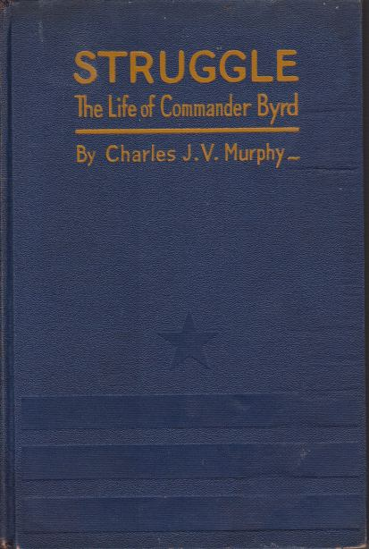 Image for STRUGGLE The Life of Commander Byrd