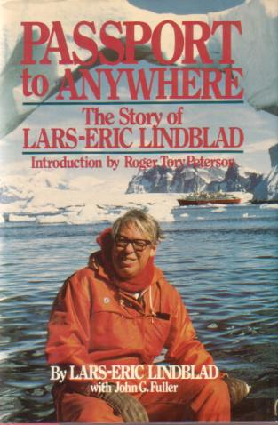 Image for PASSPORT TO ANYWHERE The Story of Lars-Eric Lindblad