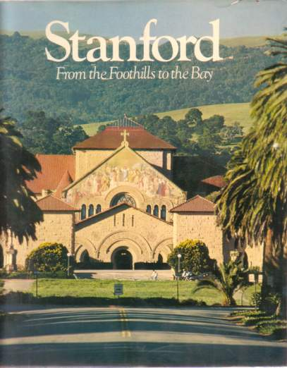 Image for STANFORD From the Foothills to the Bay