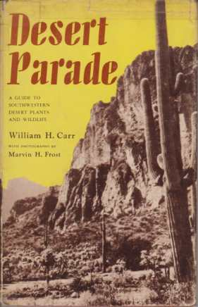 Image for DESERT PARADE A Guide to Southwestern Desert Plants and Wildlife