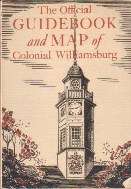 Image for THE OFFICIAL GUIDEBOOK AND MAP OF COLONIAL WILLIAMSBURG