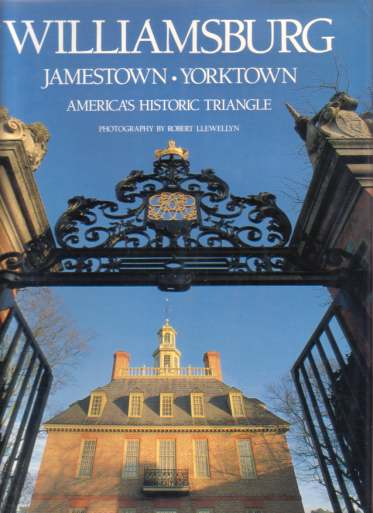 Image for WILLIAMSBURG JAMESTOWN YORKTOWN America's Historic Triangle