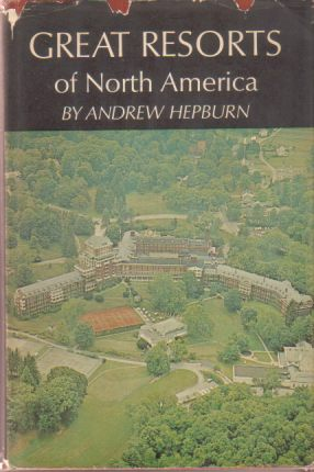 Image for GREAT RESORTS OF NORTH AMERICA