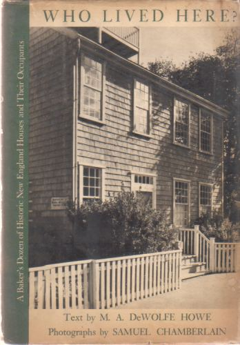 Image for WHO LIVED HERE A Baker's Dozen of Historic New England Homes and Their Occupants