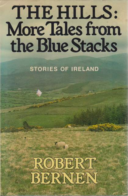 Image for THE HILLS: MORE TALES FROM THE BLUE STACKS Stories of Ireland