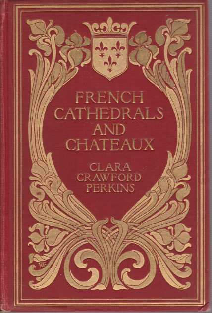 Image for FRENCH CATHEDRALS AND CHATEAUX [TWO VOLUME SET]