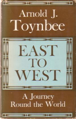 Image for EAST TO WEST A Journey Round the World