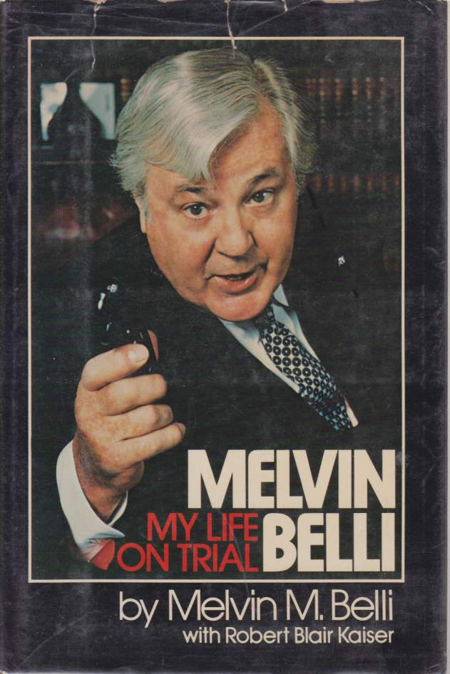 Image for MELVIN BELLI My Life on Trial