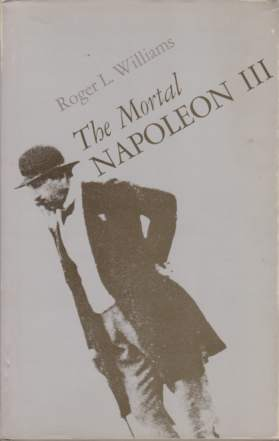 Image for THE MORTAL NAPOLEON III