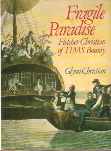 Image for FRAGILE PARADISE The Discovery of Fletcher Christian Bounty Mutineer