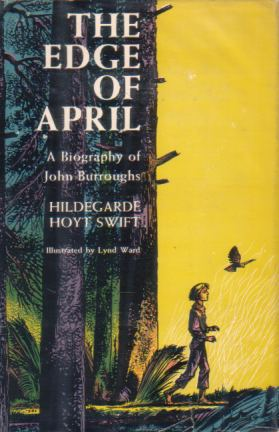 Image for THE EDGE OF APRIL A Biography of John Burroughs