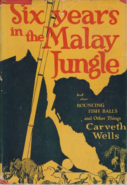 Image for SIX YEARS IN THE MALAY JUNGLE