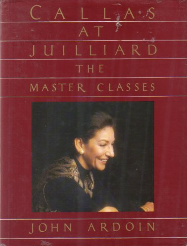 Image for CALLAS AT JUILLIARD The Master Classes
