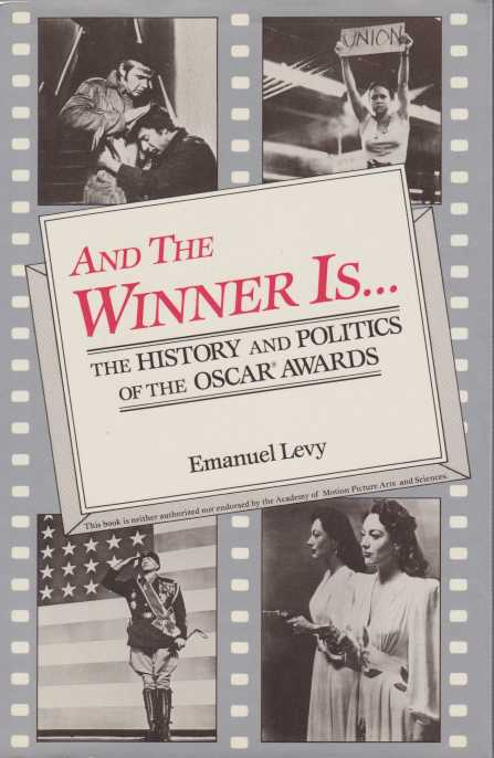 Image for AND THE WINNER IS... The History and Politics of the Oscar Awards